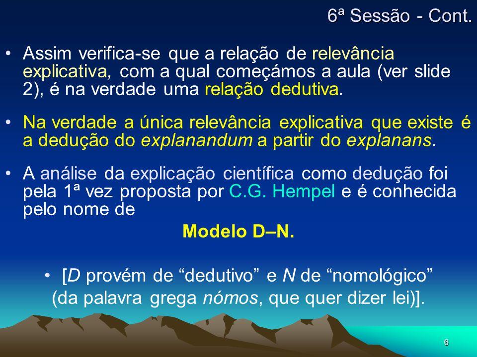 [D provém de dedutivo e N de nomológico